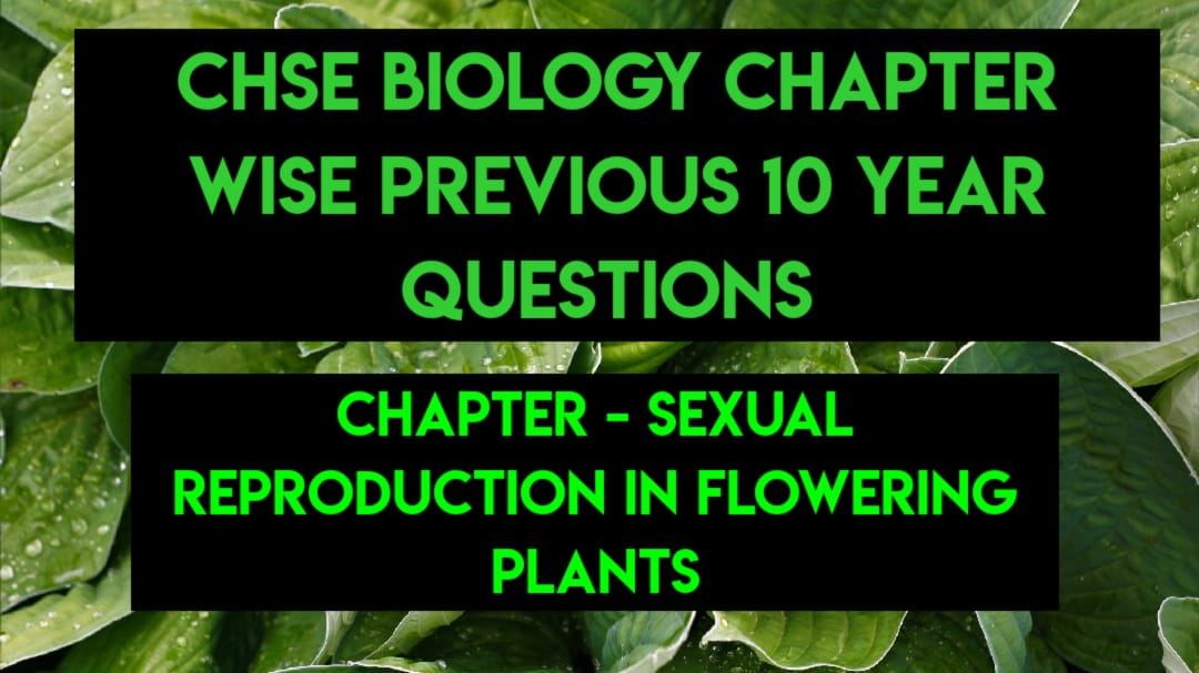 chse-biology-chapter-wise-previous-10-year-questions
